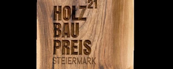 Holzbaupreis Steiermark 2021: Einreichung ab 15. März möglich